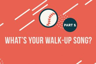 "Image of baseball on orange background with text ""What's Your Walk-up Song?"""